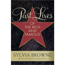 Book Past Lives of the Rich and Famous Sylvia Browne